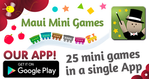 Maui Mini Games Educational App for babies, toddlers and preschoolers